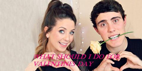 What Should I Do For Valentines Day?